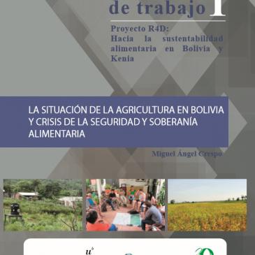 LA SITUACIÓN DE LA AGRICULTURA EN BOLIVIA Y CRISIS DE LA SEGURIDAD Y SOBERANÍA ALIMENTARIA