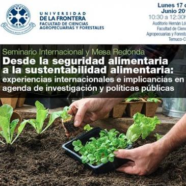 """Compartimos invitación a este interesante seminario internacional este lunes 17 de junio, """" Desde la seguridad alimentaria a la sustentabilidad alimentaria: Experiencias internacionales e implicancias en agenda de investigación y políticas públicas"""""""