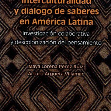 Etnociencias, interculturalidad y diálogo de saberes en América Latina