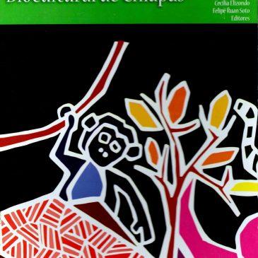 Etnobiología y Patrimonio Biocultural de Chiapas