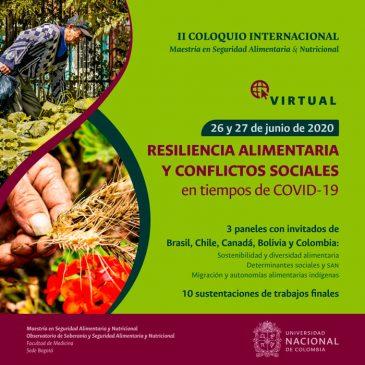 """II Coloquio Internacional """"Resiliencia alimentaria y conflictos sociales en tiempos de COVID – 19"""""""
