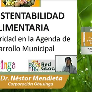 """Conferencia virtual """"la Sustentabilidad Alimentaria, una Prioridad en la Agenda de Desarrollo Municipal"""""""